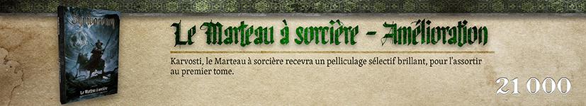 Pelliculage sélectif Karvosti, le Marteau à sorcière