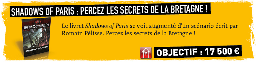 Shadows of Paris +1 scenario (Bretagne : percer les secrets de la Brume)