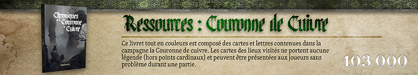 Ressources : Chroniques de la Couronne de Cuivre