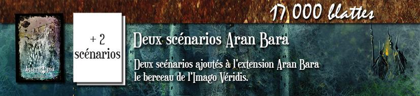 Deux scénarios Aran Bara