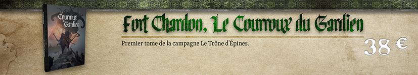 Fort Chardon, Le Courroux du Gardien