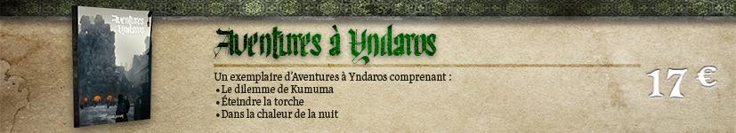 Aventures à Yndaros