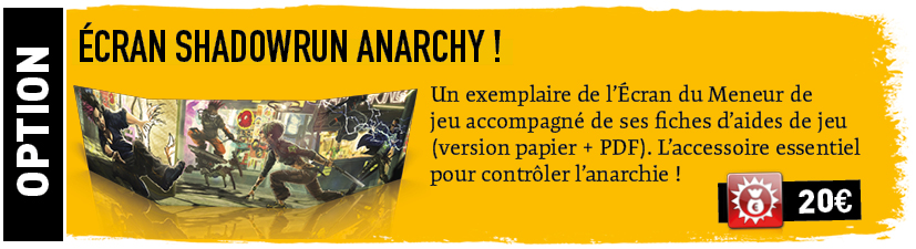 Shadowrun Anarchy - Ecran du MJ