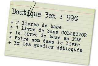 Offre boutique 3ex : 2 LDB + 1 LDB collector
