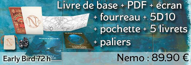 Nemo Early Bird 72h : Livre de base + Fourreau + Ecran + 5D10 + 5 livrets + Paliers