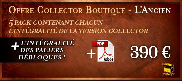 Offre Collector Boutique - L'Ancien