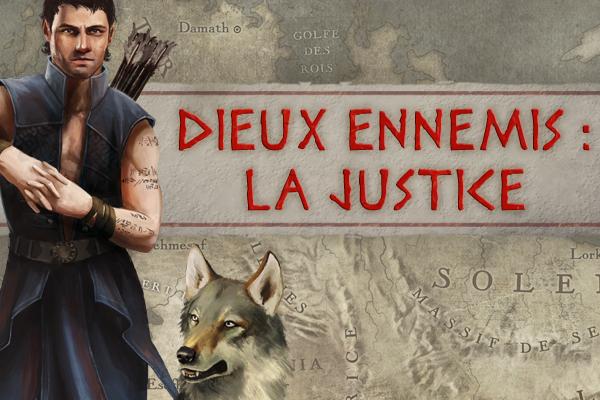 Dieux Ennemis (La Justice)