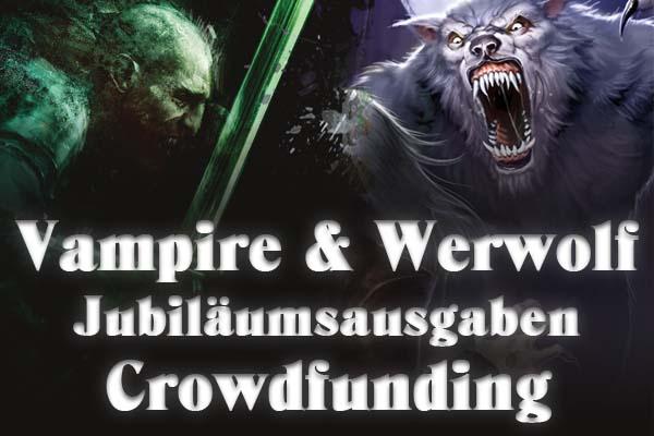Vampire & Werwolf: Die Jubiläumsausgaben
