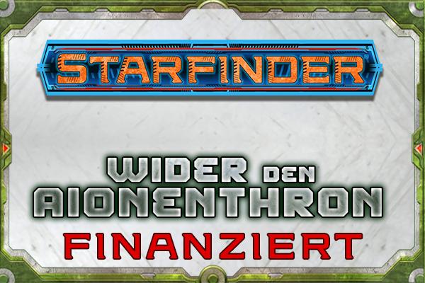 Starfinder - Wider den Aionenthron