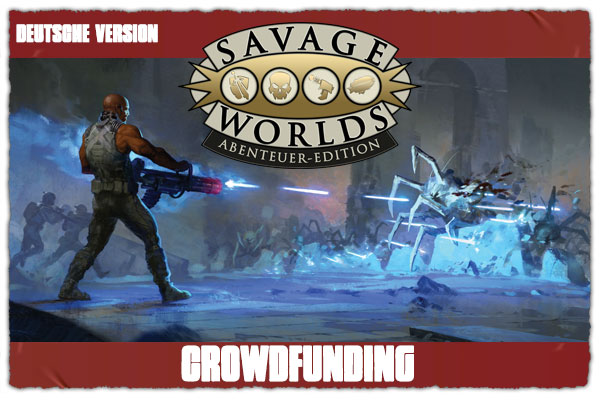 Savage Worlds Abenteuer-Edition