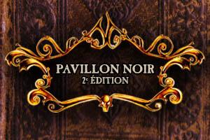 PAVILLON NOIR 2e édition