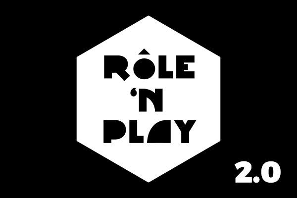 RÔLE'N PLAY 2.0