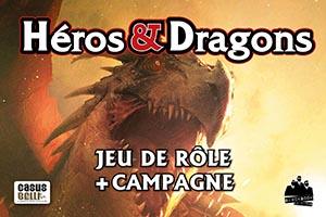 Héros & Dragons • Le jeu de rôle