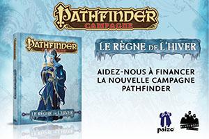 Campagne Pathfinder • Le Règne de l'hiver
