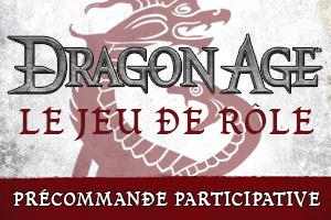 DRAGON AGE • Le jeu de rôle