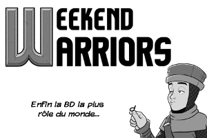 Weekend Warriors, la BD !