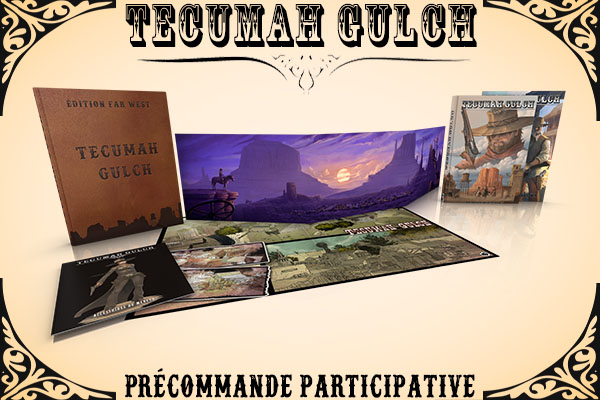 Tecumah Gulch - Edition Far West