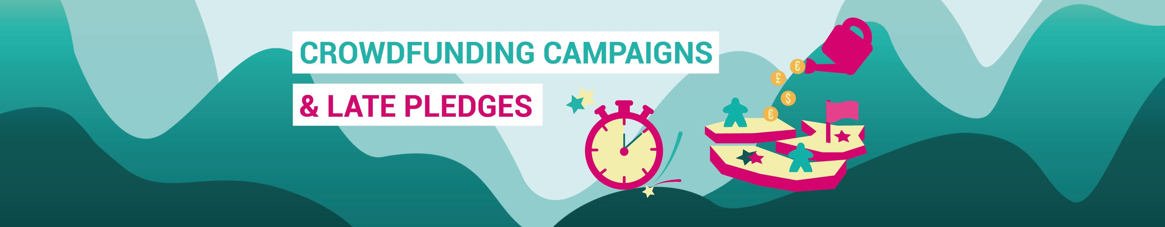 Crowdfunding Campaigns & late pledges